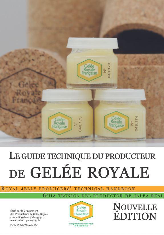 La sortie du Guide Technique de la production de gelée royale et sa réédition (2017)